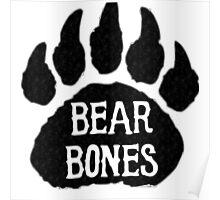 Bear Bones Poster