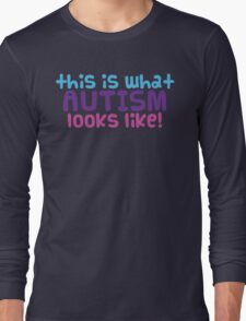 Autism Cutie Long Sleeve T-Shirt