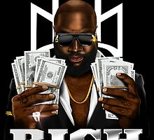 "RICK ROSS ""RICH FOREVER"" by MIAMIKAOS"