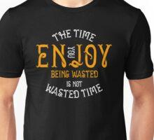 Enjoy Being Wasted Marijuana Unisex T-Shirt