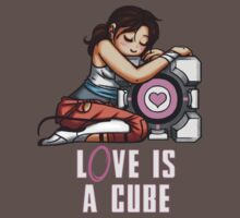L0VE is a CUBE (Portal 2 ver.) T-Shirt