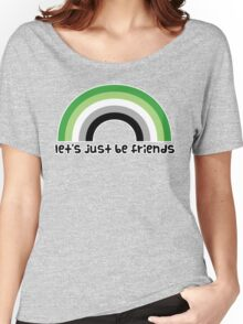 Let's Just Be Friends Women's Relaxed Fit T-Shirt