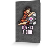 L0VE is a CUBE (Portal 1 ver.) Greeting Card