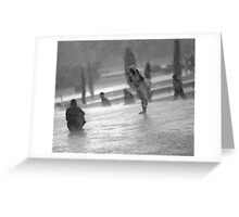 enjoying the downpour Greeting Card