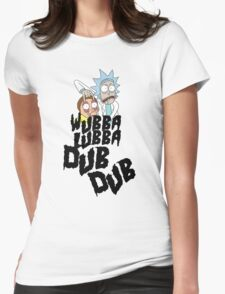 Wubba Lubba Dub Dub Womens Fitted T-Shirt