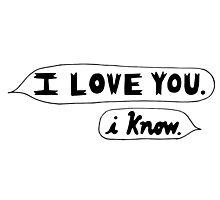I Love You, I Know - Star Wars Photographic Print