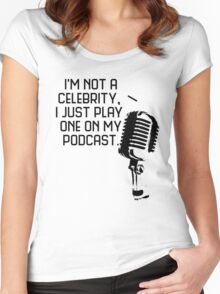 Podcast Celebrity Women's Fitted Scoop T-Shirt