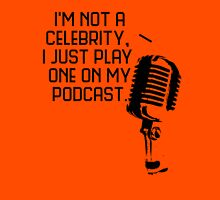 Podcast Celebrity Unisex T-Shirt