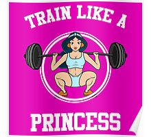 Train Like A Princess Poster