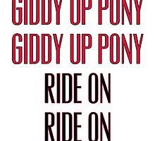 Clutch - Giddy up pony, Ride On by CazzaBrank1996