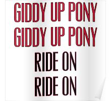 Clutch - Giddy up pony, Ride On Poster