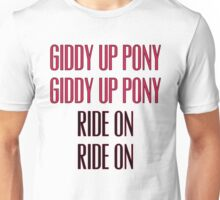 Clutch - Giddy up pony, Ride On Unisex T-Shirt