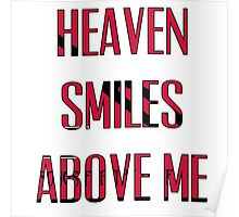 Queens of The Stone age - No One Knows - Heaven Smiles Above Me Poster