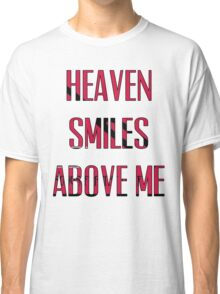 Queens of The Stone age - No One Knows - Heaven Smiles Above Me Classic T-Shirt