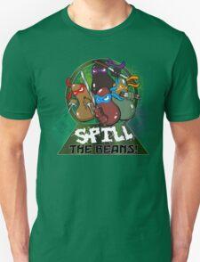 Spill The Beans! T-Shirt