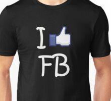 I Like FB Unisex T-Shirt