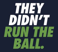 They Didn't Run The Ball.  by skillsthrills