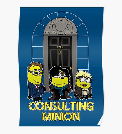 The Worlds only Consulting Minion Poster