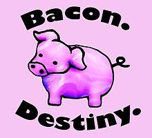 Bacon Destiny by HaveBabiesGame