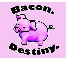 Bacon Destiny Photographic Print
