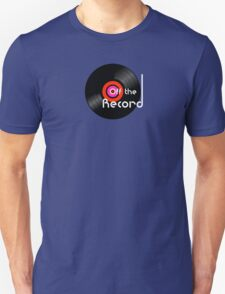 Off The Record Unisex T-Shirt