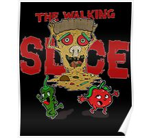 The Walking Slice Poster