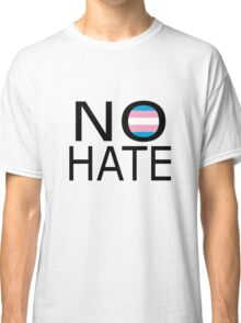 No hate! - Trans* Classic T-Shirt