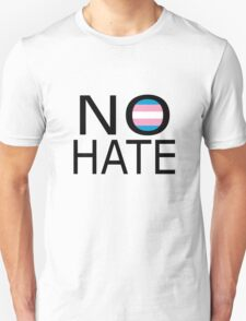 No hate! - Trans* Unisex T-Shirt