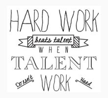 Hard Work Beats Talent by HRplusHT