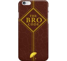 The Bro Code - How I Met Your Mother iPhone Case/Skin