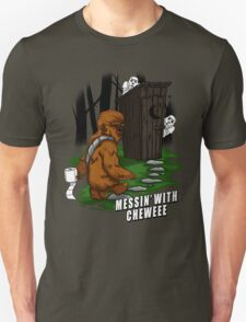 Messin' with Cheweee T-Shirt