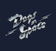 Dogs In Space - Chrome Baby Tee
