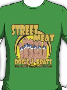 STREET MEAT  T-Shirt