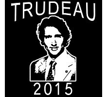 JUSTIN TRUDEAU FOR CANADA Photographic Print