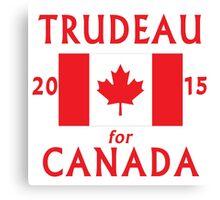 Trudeau for Canada 2015 Canvas Print