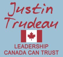 JUSTIN TRUDEAU LEADERSHIP CANADA CAN TRUST Kids Tee