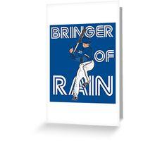 Bringer of Rain Greeting Card