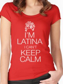 I'm Latina I can't keep calm Women's Fitted Scoop T-Shirt