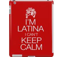 I'm Latina I can't keep calm iPad Case/Skin