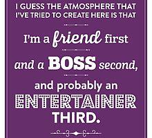 Dunder Mifflin The Office - Michael Scott - Friend, Boss, Entertainer by noondaydesign