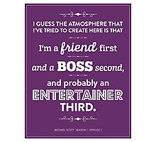 Dunder Mifflin The Office - Michael Scott - Friend, Boss, Entertainer Photographic Print
