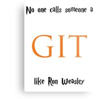 No one calls someone a Git like Ron Weasley Metal Print