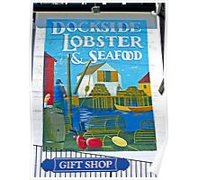 Dockside Lobster and Seafood sign Poster