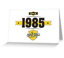 Born in 1985 (Choco&Yellow) Greeting Card