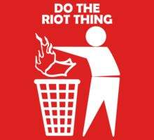 Do The Riot Thing (white) by Bize
