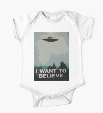 I Want to Believe- X Files One Piece - Short Sleeve