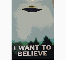 I Want to Believe- X Files T-Shirt