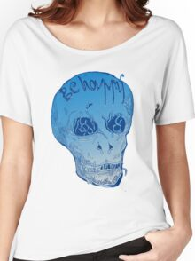be happy Women's Relaxed Fit T-Shirt