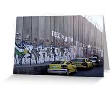 Graffiti - The West Bank Separation Wall, Palestine Greeting Card