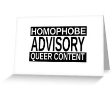 Queer Advisory version 1 Greeting Card